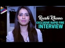 Raashi Khanna Exclusive Rapid Fire Interview Supreme Movie Rapid 55 Telugu Filmnagar