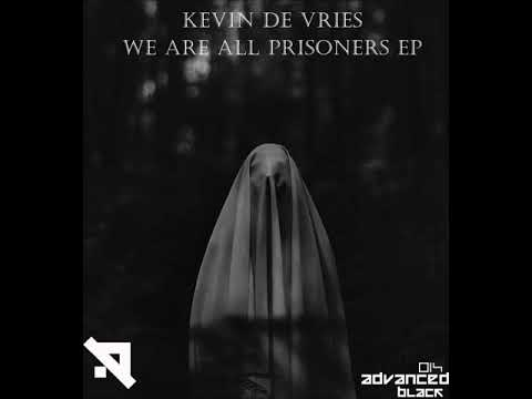 Kevin de Vries - We Are All Prisoners [ADVB014]