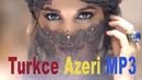 ШИРИН ТУРЕЦКИЕ АЗЕРБАЙДЖАНСКИЕ ПЕСНИ 2018 SHIRIN TURKCE AZERI MUSIC