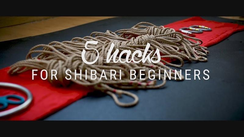 5 hacks for Shibari Beginners