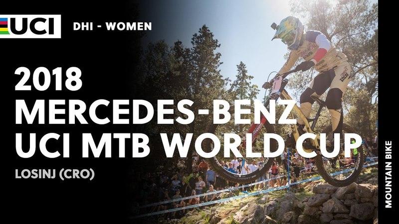 2018 Mercedes-Benz UCI Mountain bike World Cup - Losinj (CRO) Women DHI