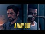 A Way Out — Встречайте Винсента и Лео