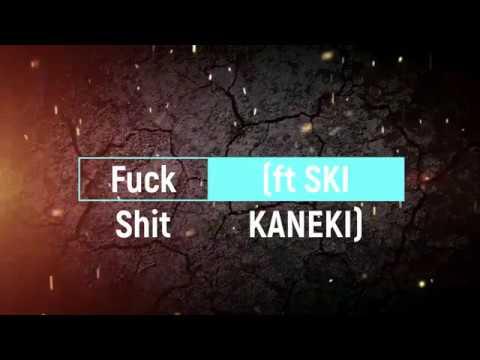 MILOS GRAVEYARD Fuck Shit ft SKI KANEKI prod by KouZin Engineered by Based1