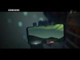Реклама Samsung Galaxy S8 _ Gear 360