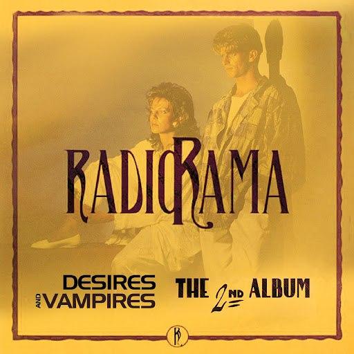 Radiorama альбом Desires And Vampires / The 2nd Album