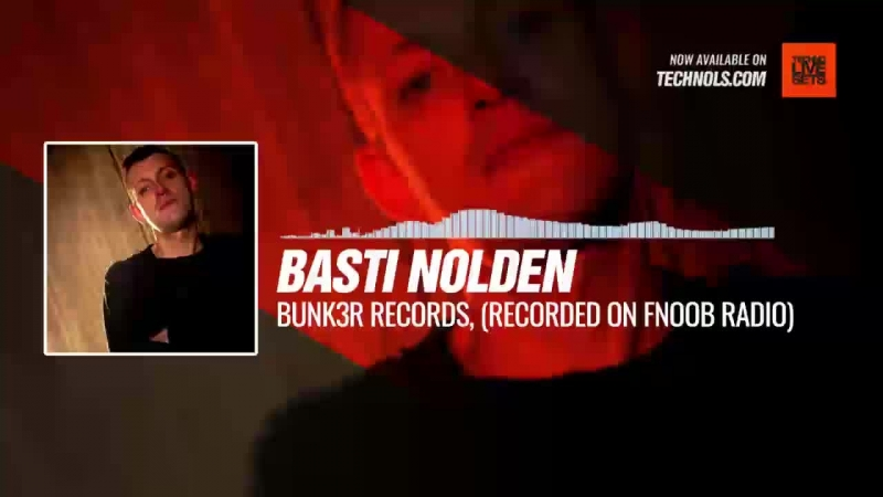 Techno music with @BastiNolden - Bunk3r Records, Showcase Set (Recorded on Fnoob Radio) Periscope