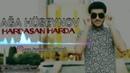 Aga Huseynov Hardasan Harda 2018 Official Audio
