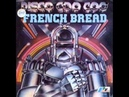 French Bread - Disco Coo Coo 1979