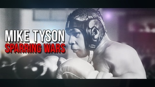 Mike Tyson - SPARRING WARS