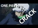 ONE PIECE CRACK PART ONE Ван пис приколы часть 1 ´ ∀ `ノ~ ♡