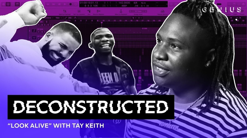 The Making Of BlocBoy JB Drakes Look Alive With Tay Keith | Deconstructed