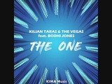 Kilian Taras &amp The Vegas feat. Bodhi Jones - The One