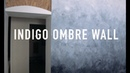 Indigo ombre wall