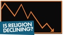 Is Religion Declining