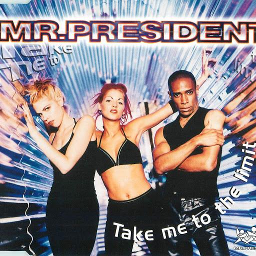 Mr. President альбом Take Me to the Limit