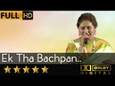 Ek Tha Bachpan एक था बचपन एक था बचपन from Aashirwad 1968 by Gauri Kavi