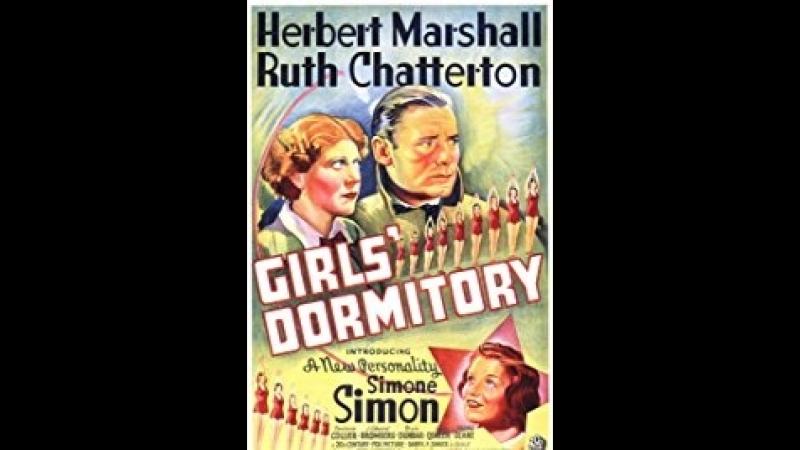 Girls' Dormitory (1936) Herbert Marshall, Ruth Chatterton, Simone Simon, Tyrone Power