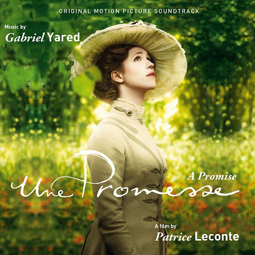 Gabriel Yared альбом A Promise (Original Motion Picture Soundtrack)