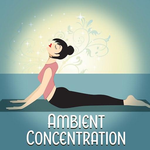 Deep Focus альбом Ambient Concentration – Meditation and Yoga Calm Sounds