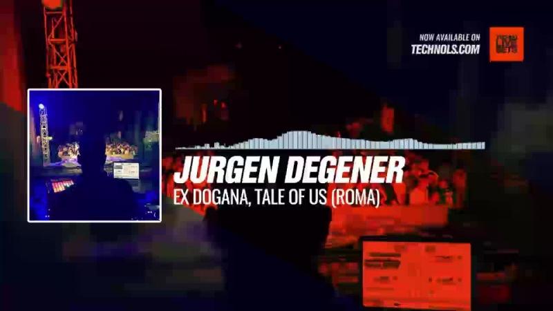 Jurgen Degener Ex Dogana Tale Of Us Roma Periscope Techno music