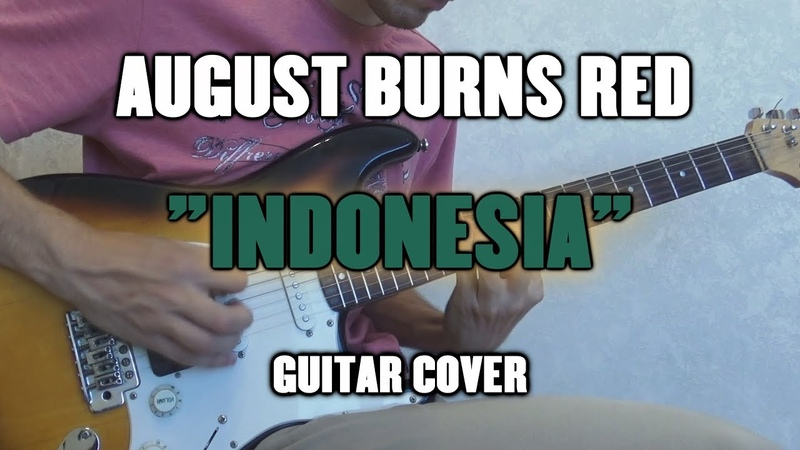 August Burns Red - Indonesia (Guitar Cover)