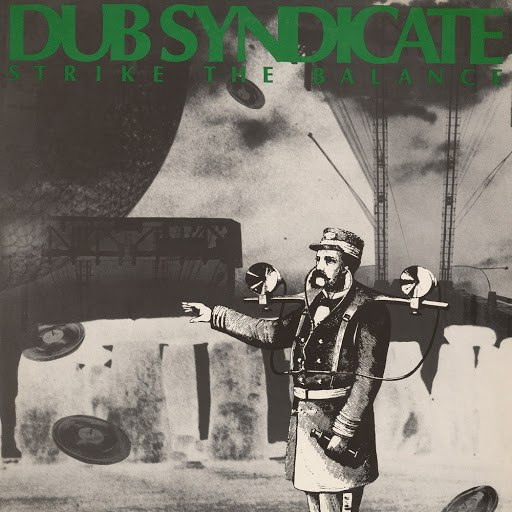 Dub Syndicate альбом Strike The Balance
