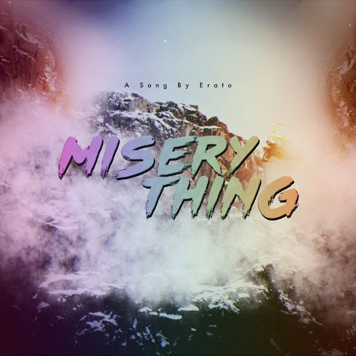 Erato альбом Misery Thing
