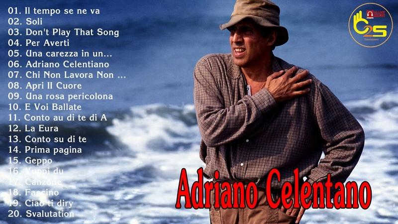 Best Of Adriano Celentano Playlist ll I Più Grandi Successi Di Adriano Celentano
