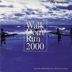 The Ventures альбом Walk Don't Run 2000