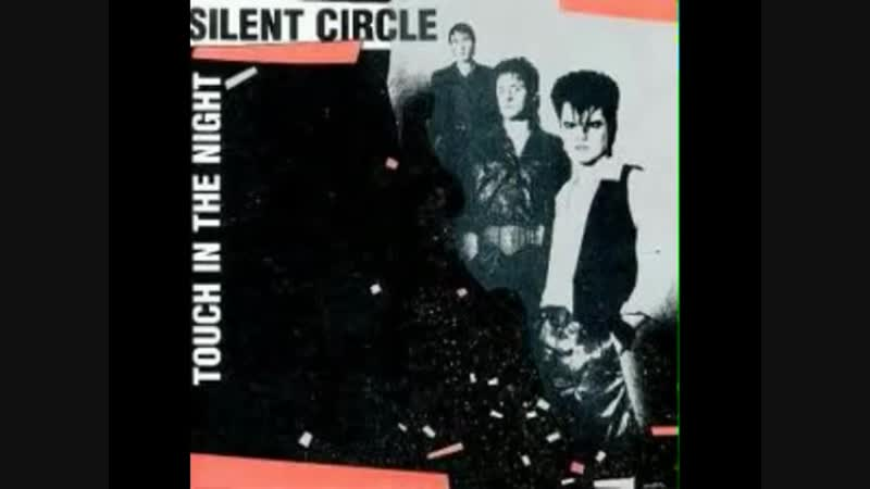Silent Circle -Touch In The Night (12 Inch. Extended Version And Edit.) By AWP Records Inc. Ltd. Video Edit.