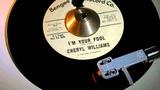CHERYL WILLIAMS - I'M YOUR FOOL ( BENGEE 45-1001-2 ) John Manship www.raresoulman.co.uk