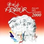 Charles Aznavour альбом Live au Palais des Congrès 2000