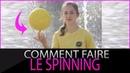 COMMENT FAIRE TOURNER LE BALLON SUR SON DOIGT? (SPINNING)