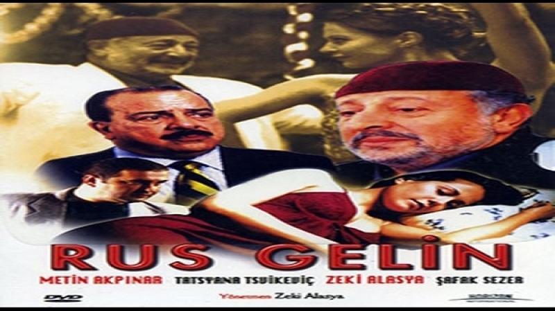 Rus Gelin - Zeki Alasya -2003 - Murat Akkoyunlu, Metin Akpinar, Zeki Alasya