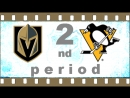 NHL 2018―2019 / RS / 11 ОКТЯБРЯ 2018 / VEGAS GOLDEN KNIGHTS VS PITTSBURGH PENGUINS 2―ND PERIOD