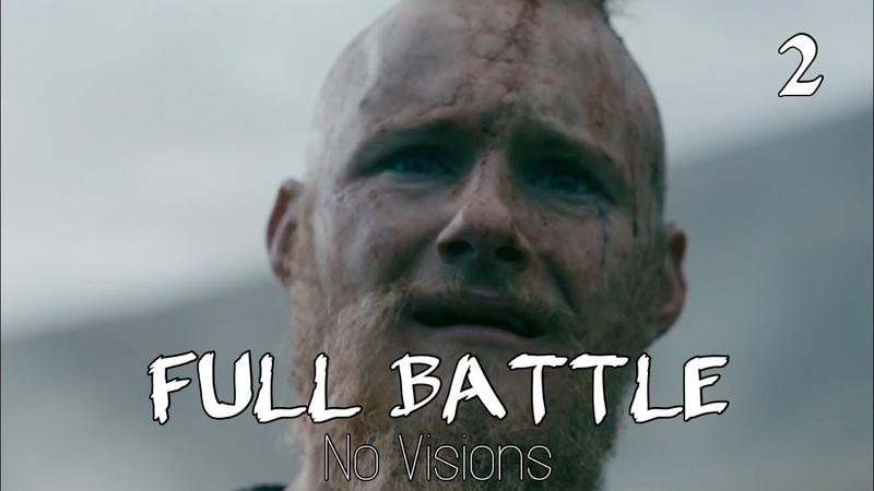 Vikings: Civil War/Final Battle (No Visions) Part 2 [Season 5 Mid-Season Finale] 5x10 (HD 1080p)