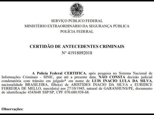PF emite Certidão Negativa de Antecedentes Criminais de Lula - *NC - Por que ele está preso!