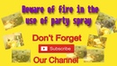 Beware of fire in the use of party spray। Dj Music Lab। 1080p