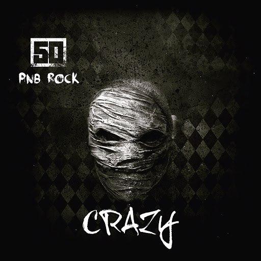 50 Cent альбом Crazy (feat. PnB Rock)