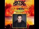 James Dymond FULL SET @ Luminosity Beach Festival 26-06-2016