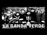 80. LA BANDA VERDE - LA HISTORIA DEL T