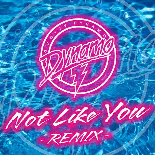 Scotty Dynamo альбом Not Like You (Warr!or Remix)