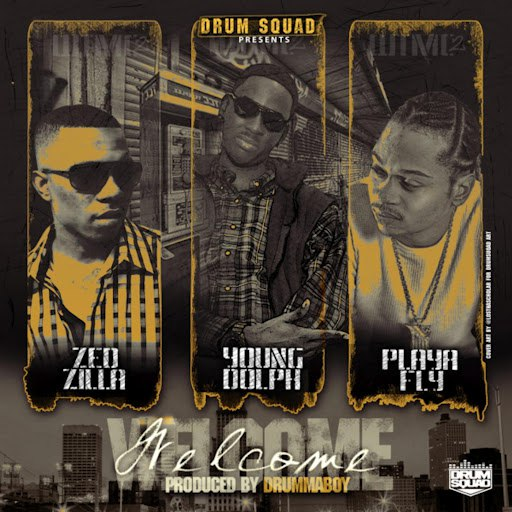Drumma Boy альбом Welcome (feat. Young Dolph, Zed Zilla & Playa Fly)