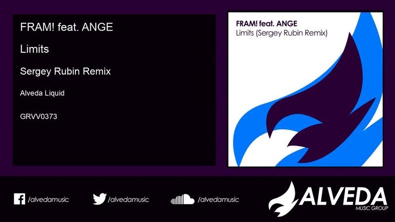 FRAM! feat ANGE -Limits (Sergey Rubin Remix)