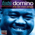 Fats Domino альбом The Fat Man Sings