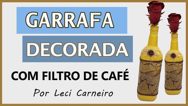 Garrafa decorada com filtro de café - (Ateliê da Lê)