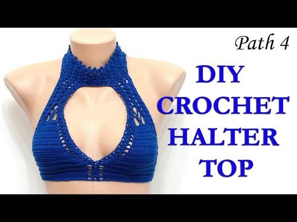 DIY CROCHET HALTER TOP - Choker top - Path 4 / Чокер топ - часть 4