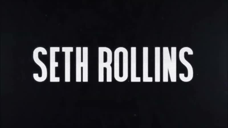Seth Rollins Titantron