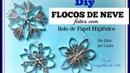 ENFEITE PARA ARVORE DE NATAL 3 FLOCOS DE NEVE Frozen snowflakes Especial Natal dica 7