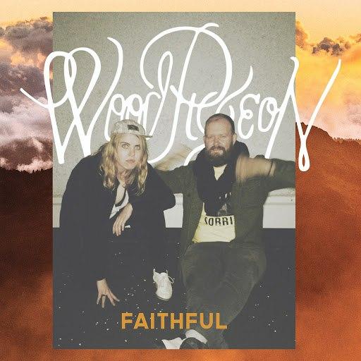 Woodpigeon альбом Faithful EP